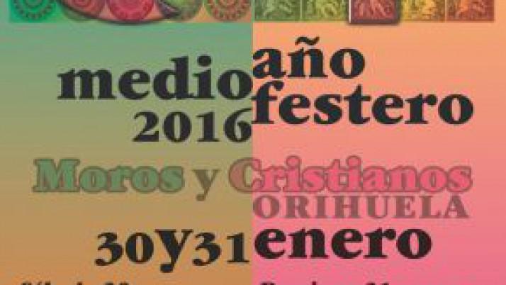 Medio Año Festero Orihuela 2016